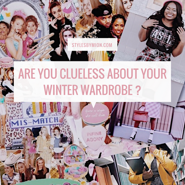 Are You Clueless About Your Winter Wardrobe?