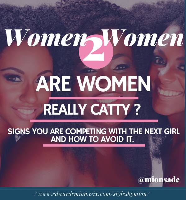 Women 2 Women: Are Women Really Catty or Competitive?