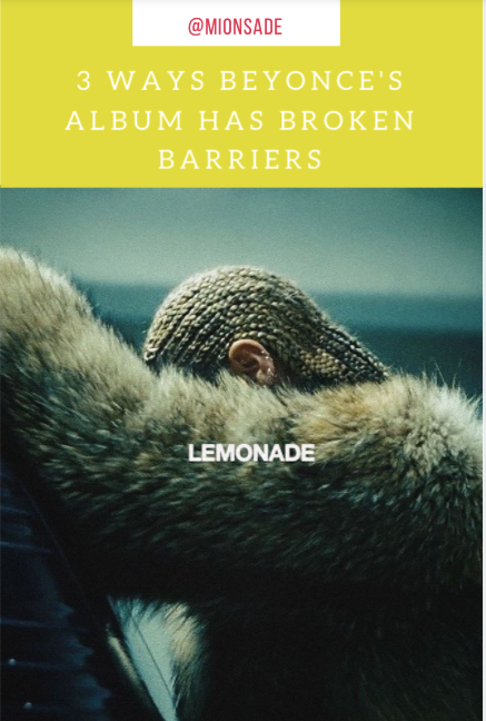 Beyonce's Album Lemonade Is Breaking Barriers