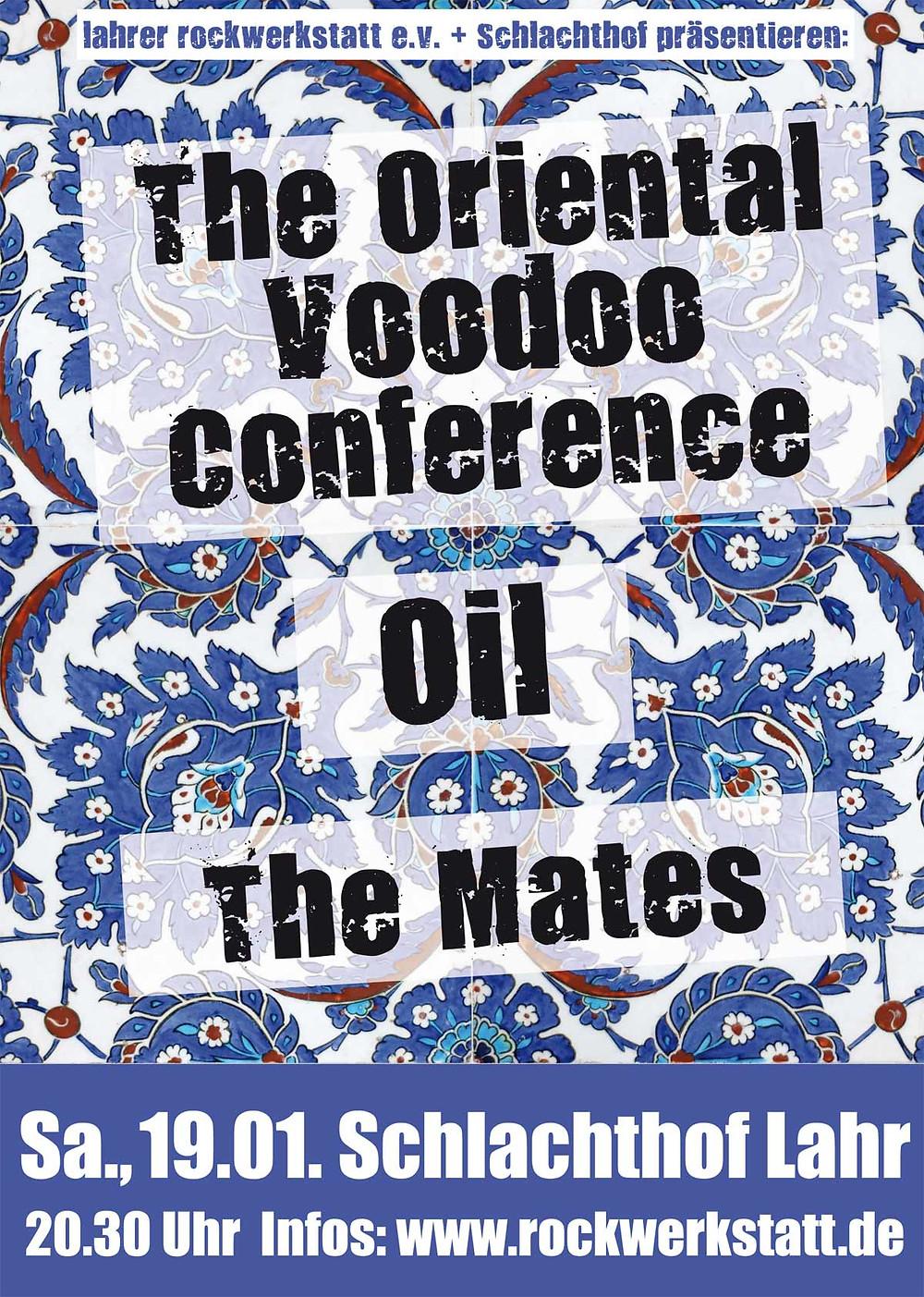 OIL, Oriental Voodoo Conference & The Mates - Plakat Rockwerkstatt Lahr