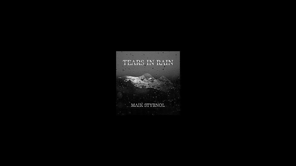 Tears in Rain Maik Styrnol.jpg
