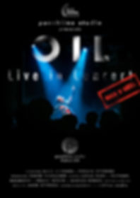 OIL - Live in Concert _ Filmplakat - GOI