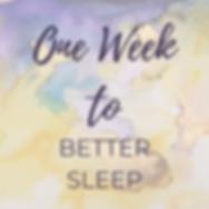 one week to better sleep