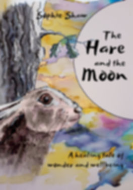 The Hare and the Moon - a magical calming fable for anxious children