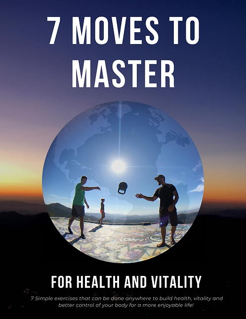 7 Moves to Master for Health and Vitality