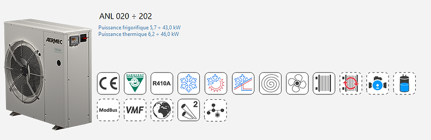 ANL;Groupe Froid;AERMEC;Eurovent;Climatisation;chauffage;confort;Tertiaire;Industrie;Eau Glacee;PAC;Pompe a Chaleur;R410A;Condensation;Pompe à chaleur petit tertiaire