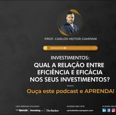 Podcast: Eficiência e Eficácia ao Investir