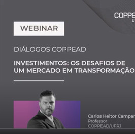Diálogos COPPEAD: Investimentos