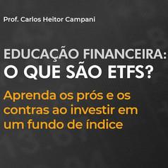 Educação Financeira: O Que São ETFs?