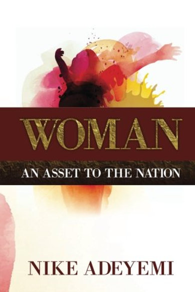 Woman An Asset To The Nation