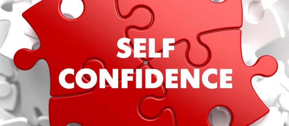 Build your self esteem/confidence