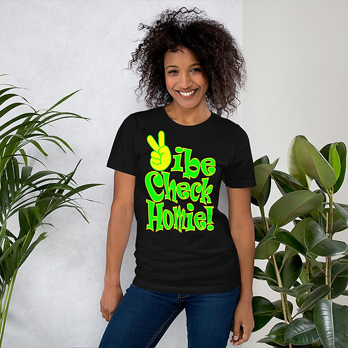 Short-Sleeve Unisex T-Shirt - Vibe Check Homie