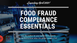 COMING SOON! My latest online course, Food Fraud Compliance Essentials is launching in April 2020. T