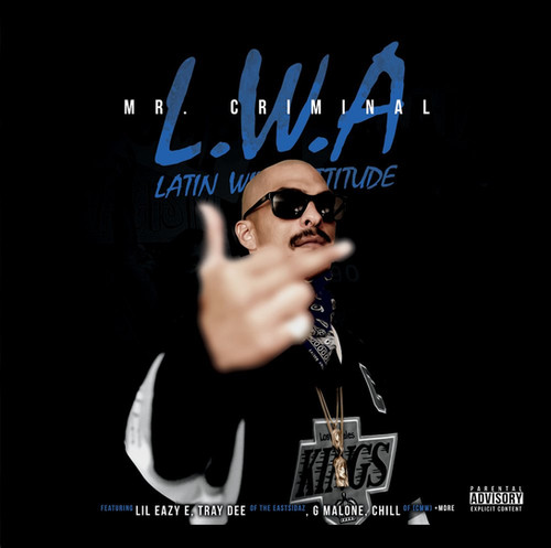 ecdc7376 Mr.Criminal - L.W.A. - Latin With An Attitude