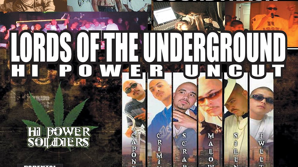 """Lords Of The Underground """"Hi-Power Uncut"""""""
