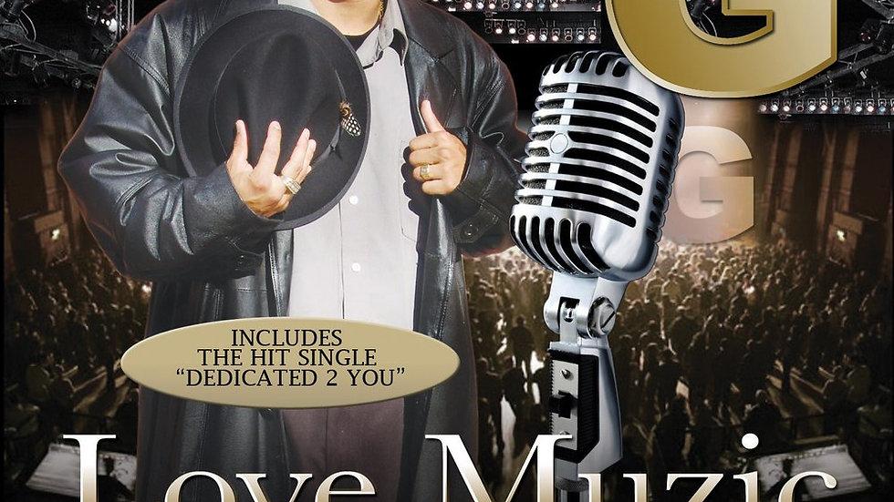 Lil G - Love Muzic
