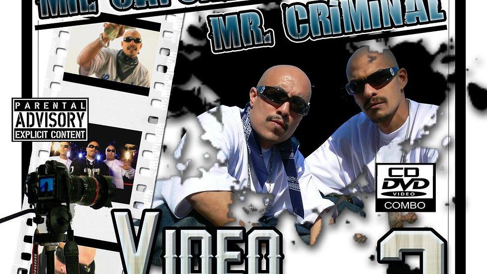 Mr.Capone-E & Mr.Criminal - Video Bangers 2