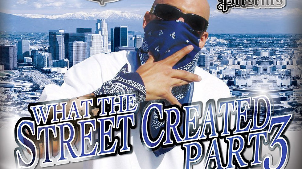 Mr.Criminal presents WhatThe Streets Created Part 3