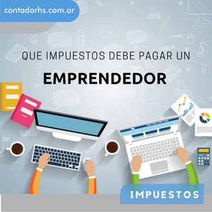 ¿Que impuestos paga un emprendedor en Argentina?