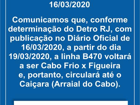 16/03/2020 - Comunicado linha B470