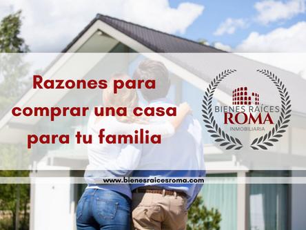 4 razones para comprar una casa para tu familia