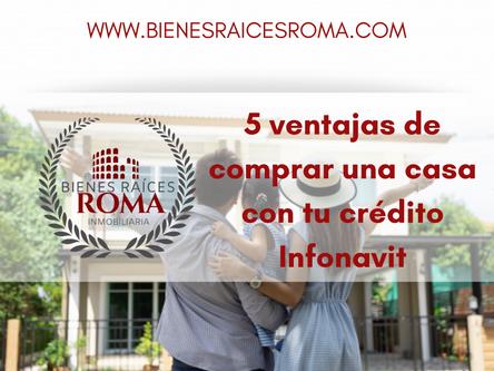 Ventajas de comprar una casa con tu crédito Infonavit