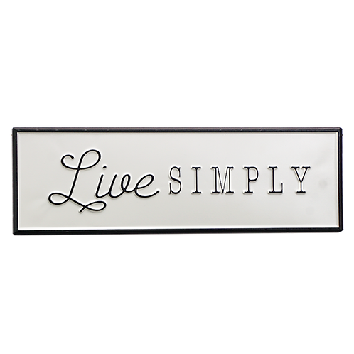 Embossed Metal Sign -Live Simply