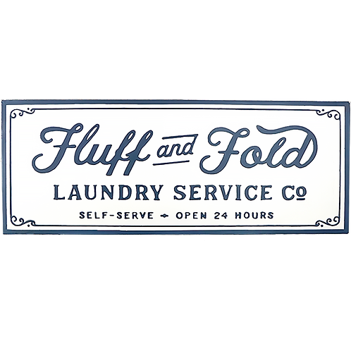 Embossed Metal Sign - Fluff and Fold Laundry Service