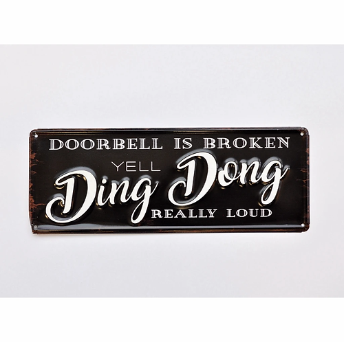 Yell Ding Dong 3D Metal Sign