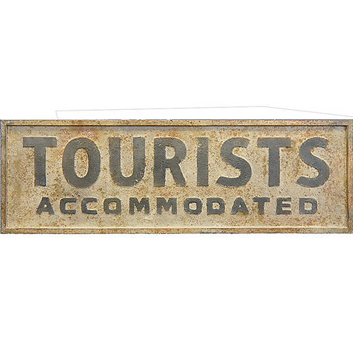 Vintage Reproduction Metal Sign - Tourists Accommodated