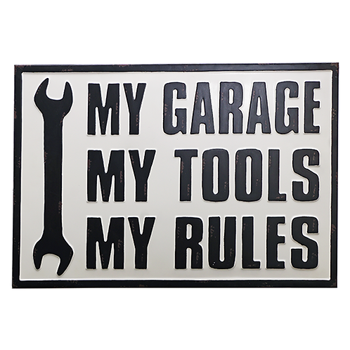 my garage my tools my rules metal sign