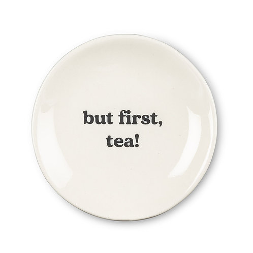 But First Tea Plate