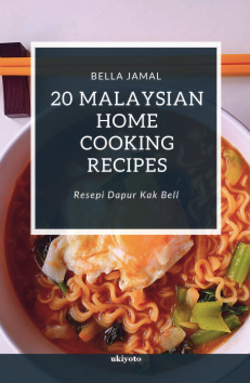 20 Malaysian Home Cooking Recipes