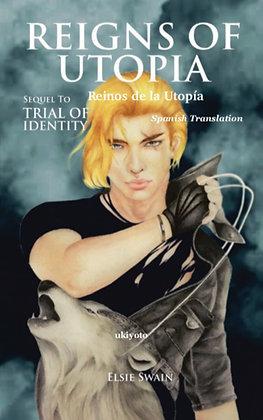 Reigns of Utopia - Spanish - Paperback
