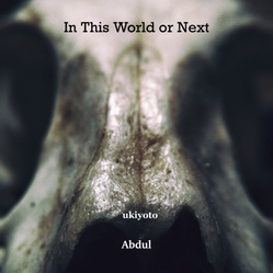 In this World or Next