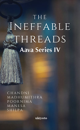 The Ineffable Threads - Hardback
