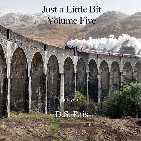 Just a Little Bit Volume Five