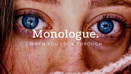 Monologue | 30th Sept'20