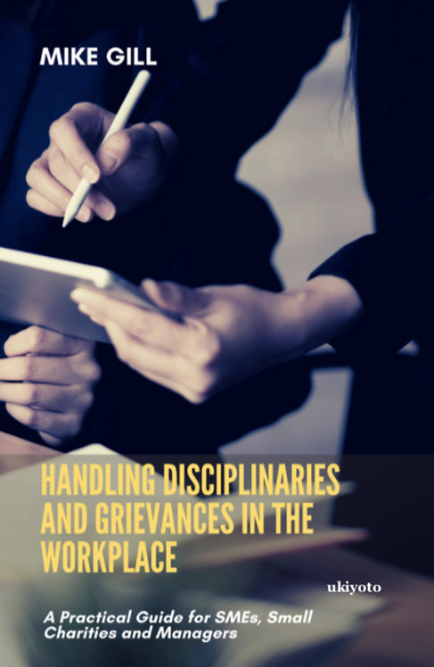 Handling Disciplinaries and Grievances in the Workplace - Paperback