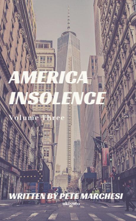 America Insolence