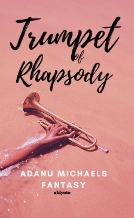 Trumpet of Rhapsody