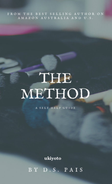 The Method: A Self Help Guide