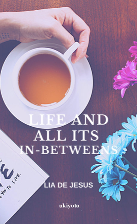 Life and All Its In-Betweens - Paperback
