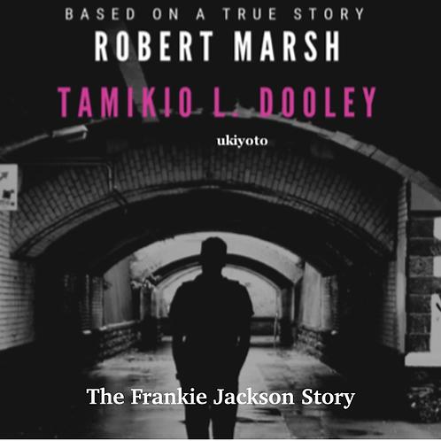 The Frankie-Jackson Story