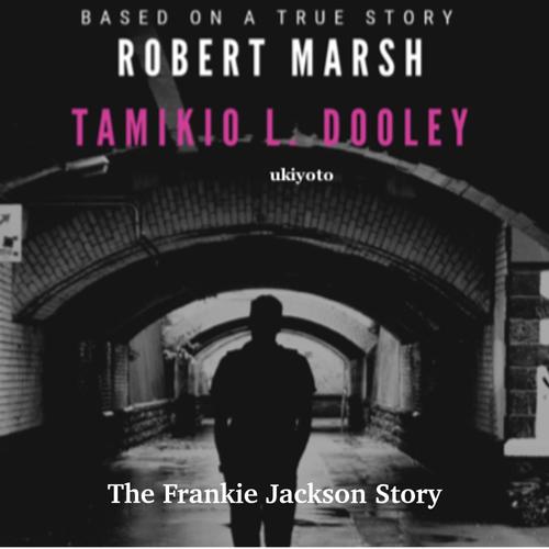 The Frankie Jackson Story