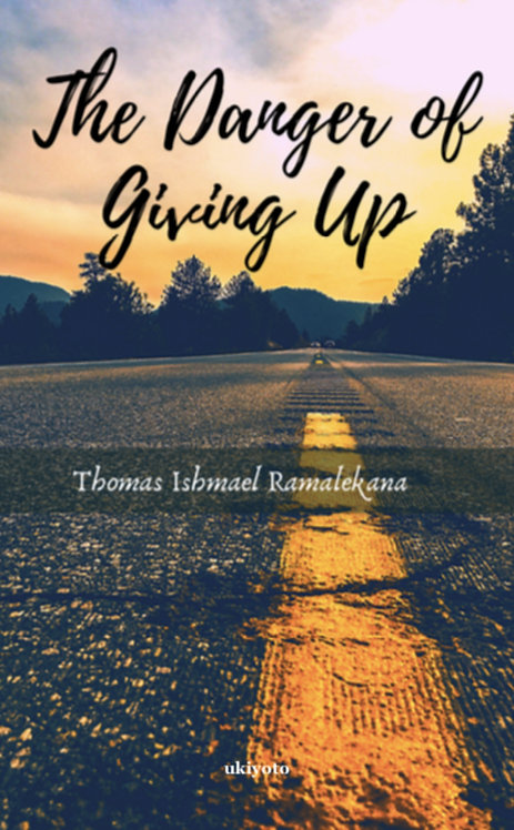 The Danger Of Giving Up - Paperback