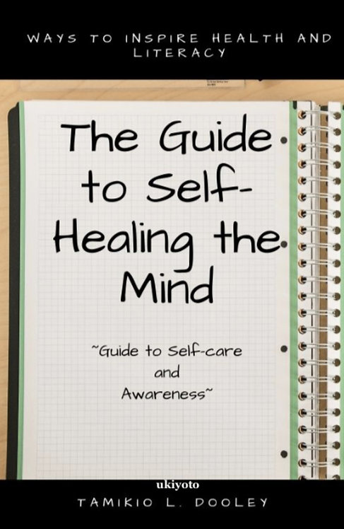 Guide to Self Healing the Mind