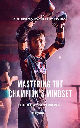 Mastering the Champion's Mindset - Paperback