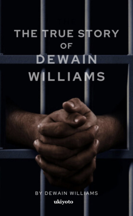 The true story of Dewain Williams