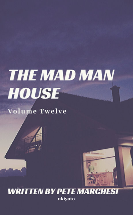 The Mad Man House